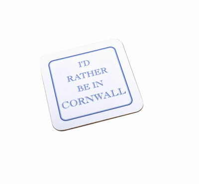 I'd Rather Be In Cornwall Coaster